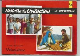 CHROMOS EDUCATIFS VOLUMETRIX N° 34 HISTOIRE DES CIVILISATIONS LE CHRISTIANISME - Non Classés