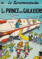 Gos   Le Scrameustache 10 Le Prince Des Galaxies Dupuis - Scrameustache, Le
