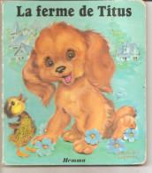 LA  FERME DE TITUS  Illustration De  LUCE ANDREE LAGARDE - Autres