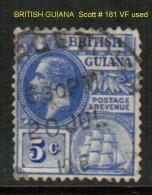 BRITISH GUYANA   Scott  # 181 VF USED - British Guiana (...-1966)