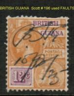 BRITISH GUYANA   Scott  # 196 USED FAULTS - British Guiana (...-1966)