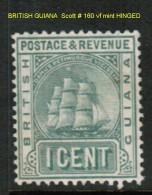 BRITISH GUYANA   Scott  # 160* VF MINT HINGED - British Guiana (...-1966)
