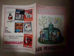 1970 :LE CRAPOUILLOT Les Pédérastes (Légende Des Sexes; Faute Au Soleil ?; Comportement; Avec Les Femmes; Pédé...putés) - Autres