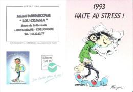 Calendrier 1993 - Halte Au Stress - Dessin Gaston Lagaffe Par Franquin - Cachet Simiane-Collongue.(13) - Calendari