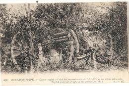 - Guerre 1914-18 - Canons Anglais à L´abri Des Reconnaissances    MILITARIA écrite  TTB - Oorlog 1914-18
