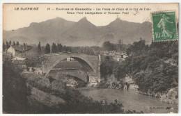 38 - LE PONT-DE-CLAIX - Les Ponts De Claix Et Le Col De L'Arc - Vieux Pont Lesdiguières Et Nouveau Pont - BF 18 - Autres Communes