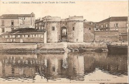 CPA - CHARENTE - COGNAC -Château François 1er Et Tours De L'Ancien Pont - - Cognac