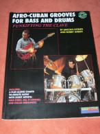 METHODE DE BATTERIE ET GUITARE BASS AVEC 2 CD 90 MINUTES AFRO CUBAN GROOVES   63 PAGES EDIT 1990 - Music & Instruments