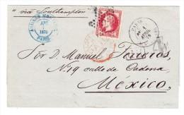 Briefhülle  Paris 1.4.1870 Nach Mexico Transit Stempel London E.F. 80 C Empire Lauré - Marcophilie (Lettres)