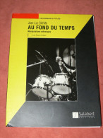 """METHODE DE BATTERIE  TECHNIQUES ET STYLES """" AU FOND DU TEMPS""""  MANIPULATIONS RYTHMIQUES AVEC CD 155 PAGES  EDIT 1996 - Music & Instruments"""