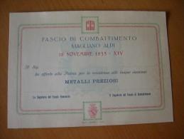 FASCISMO - ATTESTATO DI RICONOSCIMENTO X OFFERTA ORO ALLA PATRIA -MAGLIANO ALPI - Documenti Storici