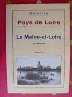 Pays De Loire. Le Maine-et-Loire. Célestin Port. Jacques Sigot. 2001. 124 Pages. Belles Photos - Pays De Loire