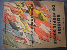 P.-O. BESSIRE HISTOIRE DU PEUPLE SUISSE TOME PREMIER 1940 - Cultura