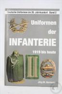 German Book - Uniforms Of The Infantery/ Uniformen Der Infanterie, 1919 Bis Heute By Jörg-M. Hormann, 1989 - 5. Guerres Mondiales
