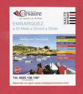 * Dépliant  Illustré ( Haute Bretagne )..dépt 35..SAINT MALO  : Compagnie Corsaire  - Voir  3 Scans - - Geografía