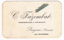 """Carton Format 8.2X13.1 """"C.Fazembat, Propriétaire Négociants à Preignac, Tarif  Sauternes (pièce, 1/2 Pièce, Bouteilles) - Publicités"""