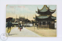 Old China Postcard - Entrance To A Chinese City - Posted In 1913 With Shanggay Postmarks - China