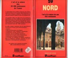 Livre - L´ Art Et La Nature De Ses 652 Communes - 59 Nord - 96 Pages - 1985 - Picardie - Nord-Pas-de-Calais
