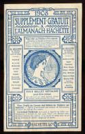 1908 - Supplément - Gratuit à  L' Almanach -  Hachette 20 Pages - Pubs  Diverses , Billets  De Théatre Offert à Prix De - Publicités