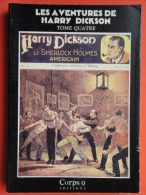 Harry Dickson Tome 4 , Corps 9 , Jean Ray , Bon étatHarry Dickson Corps 9 Tome 4 , Jean Ray , Bon état - Fantastique