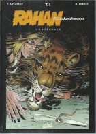 "RAHAN  "" L´INTEGRALE RAHAN Tome 1 ""  -  LECUREUX / CHERET - E.O.   1998  SOLEIL - Rahan"