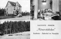 "BUCHHOLZ GASTSTATTE PENSION ""ROMERSTUBCHEN""   BAHNHOF IM HUNSRUCK - Unclassified"