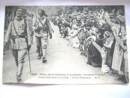 CPA ANCIENNE CARTE POSTALE MILITAIRE ( Fêtes De La VICTOIRE à LONDRES Des Chasseurs Français ) TRES BON ETAT - Guerra 1939-45