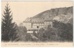38 - LA MOTTE-LES-BAINS - Le Château - Ligne De La Mûre - LL 492 - Autres Communes