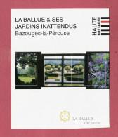 * Dépliant  Illustré ( Haute Bretagne )..dépt 35..BAZOUGES La PEROUSE  :  La Ballue Et Ses Jardins  - Voir  3 Scans - - Geografía