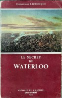 C1 NAPOLEON Lachouque LE SECRET DE WATERLOO - Francese