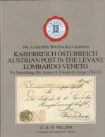 AC Corinphila Zurich 140. Auktion 2004: Austria Österreich Levant Lombardo-Veneto, Jerger Part II, Full Color, 1481 Lots - Cataloghi Di Case D'aste
