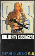 _ SAS _ N° 34 _ Kill Henry Kinssionger ! _ Gérard De Villiers - SAS