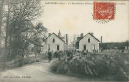 60 SAINTINES / Manufacture D'allumettes Et Les Ateliers / - Other Municipalities