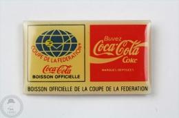 Coca Cola Official Sponsor Of The Fed Cup  Tennis  - Pin Badge #PLS - Coca-Cola