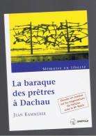 LA BARAQUE DES PRETRES A DACHAU JEAN KAMMERER 1995  Deportation - Books, Magazines, Comics