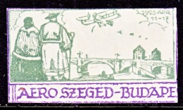 HUNGARY  AEROPHILATELIC  VIGNETTE    * SZEGED- BUDAPEST  1925,  1,000 K  POSTAL  DEFACED - Airmail