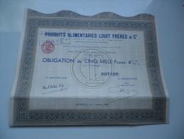 PRODUITS ALIMENTAIRES LOUIT FRERES (1953) BORDEAUX-GIRONDE - Azioni & Titoli