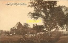 Cpa 24 Capdrat Par Monpazier, Chateau De Lauzerie, Carte Pas Courante - France