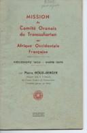 ALGERIE Mission Du Comité Oranais Du TRANSSAHARIEN En Afrique Occidentale Française 1935/36 Par P.ROUX-BERGER - Autres