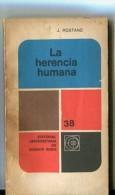 "Nº 38 ""LA HERENCIA HUMANA"" DE J. ROSTAND- EDIT.EUDEBA- AÑO 1960 PAG. 146- GECKO. - Books, Magazines, Comics"