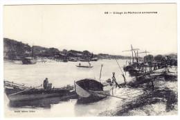 Cochonchine - Village De Pêcheurs Annamites - Viêt-Nam