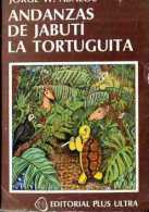 """ANDANZAS DE JABUTÍ Y LA TORTUGUITA"" DE JORGE W. ÁBALOS- AÑO 1979- EDIT. PLUS ULTRA-PAG.62-GECKO. - Ontwikkeling"