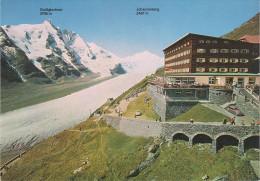 AK Grossglockner Hotel Franz Josephs Haus Johannisberg Pasterzengletscher Gletscher Bei Heiligenblut Kals Matrei Kaprun - Heiligenblut