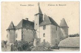 Cpa: 03 VAUMAS (ar. Moulins) Château De BEAUVOIR  1907 - Altri Comuni