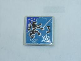 Pin's BLASON REGIMENT, 3°..? , SAVOIR FAIRE, Signe THOSCA - Army
