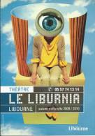Carte Pub LIBOURNE 33, Théâtre Le Liburnia, Saison Culturelle 2009/2010  ( Programme ) - Libourne