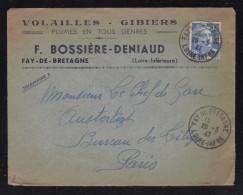 Enveloppe Entete Volailles - Gibiers BOSSIERE - DENIAUD à FAY DE BRETAGNE / 28.03.1947 Marianne De Gandon - 1921-1960: Période Moderne