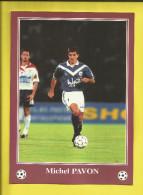 FOOTBALL Carte Postale Format 13X18 Joueur De BORDEAUX  Saison 1996/1997  Michel PAVON   Voir Scanners - France