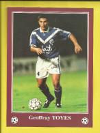 FOOTBALL Carte Postale Format 13X18 Joueur De BORDEAUX  Saison 1996/1997  Geoffray TOYES   Voir Scanners - France