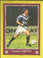 FOOTBALL Carte Postale Format 13X18 Joueur De BORDEAUX  Saison 1996/1997  François GRENET   Voir Scanners - France